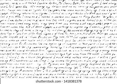 Grunge texture of illegible handwritten text. Monochrome background of the old shabby unreadable letter. Overlay template. Vector illustration