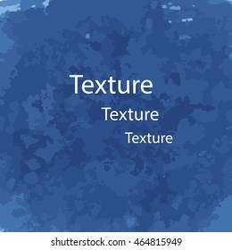 Grunge texture for your design in blue tones. Vector illustration.