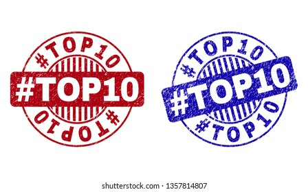 Grunge #TOP10 round stamp seals isolated on a white background. Round seals with grunge texture in red and blue colors. Vector rubber overlay of #TOP10 caption inside circle form with stripes.