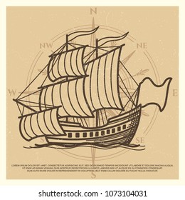 Grunge travel background with antique ship isolated on vintage backdrop. Vector illustration