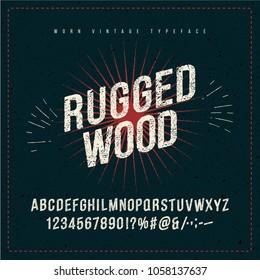 Grunge vintage font type, rugged