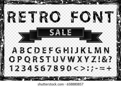 Grunge vintage ink black and white font. Old style letters. Vector illustration