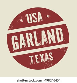 Grunge vintage round stamp with text Garland, Texas, vector illustration
