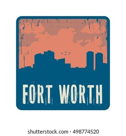 Grunge vintage stamp with text Fort Worth, vector illustration