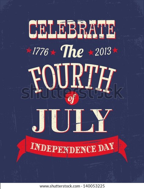 Grungy greeting card for the American Independence Day in red, white and blue.