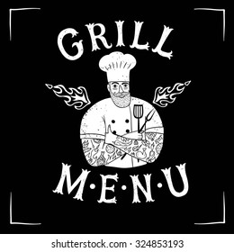 Grungy hand drawn bearded chief with tattoos.Grill menu logo. Cool illustration with title for your design.