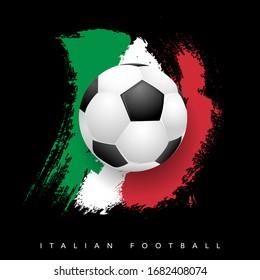 Grungy Italian flag with soccer ball on black background - Italian football symbols. Vector illustration.