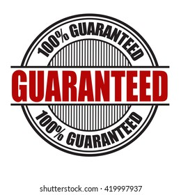 Guaranteed grunge rubber stamp on white background, vector illustration