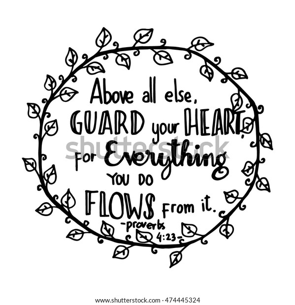 Guard Your Heart Everything You Do Stock Vector (Royalty
