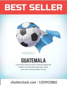 Guatemala football or soccer ball. Football national team. Vector illustration.