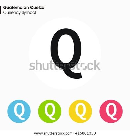 Guatemalan Quetzal Sign Icon Money Symbol Vector Stock Vector