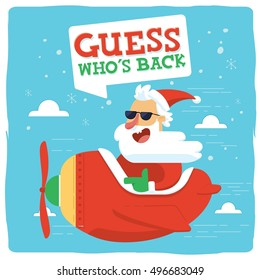 Guess Who's Back Christmas Santa Claus Flying with Red Plane. Vector Holiday Illustration. Cute Christmas Greeting Card Design with snow, sky, clouds