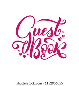 Guest Book. Handwritten lettering with little hearts.