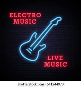 Guitar. Electro music. Live music. Neon bright sign. Logo. Bright Banner. Night club. Emblem. Vector image