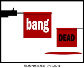 gun shooting out bang flag and victim with dead flag