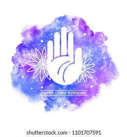 Guru Purnima celebration greeting card, poster. Watercolor vector illustration with blessing hand, palm and stylized flowers. Watercolour rounded shape background, blue and purple aquarelle stains.