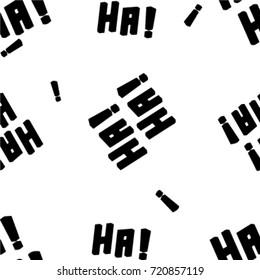 Ha! Ha! Slogan pattern vector print