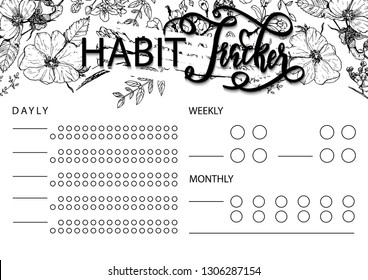 Habit tracker blank with hand drawning lettering and floral sketch.  Bullet journal or monthly planer template.  Printable organizer, diary, planner for important goals