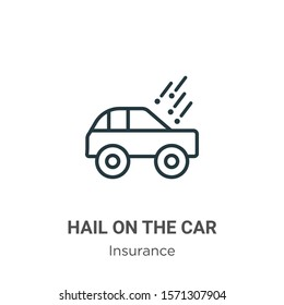 Hail on the car outline vector icon. Thin line black hail on the car icon, flat vector simple element illustration from editable insurance concept isolated on white background
