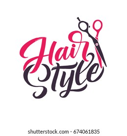 Hair Style. Logo Beauty Vector Lettering. Custom handmade calligraphy. Vector Illustration.