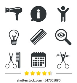 Hairdresser icons. Scissors cut hair symbol. Comb hair with hairdryer sign. Information, light bulb and calendar icons. Investigate magnifier. Vector