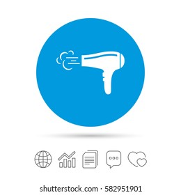 Hairdryer sign icon. Hair drying symbol. Blowing hot air. Turn on. Copy files, chat speech bubble and chart web icons. Vector