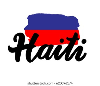 """Haiti hand drawn ink brush lettering with the national flag of the country. Calligraphy word """"Haiti"""". Haiti national symbol"""