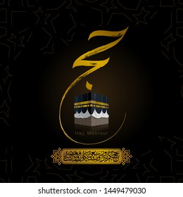 Hajj Mabrour islamic greeting banner design with kaaba illustration and arabic calligraphy - Translation of text : Hajj (pilgrimage) May Allah accept your Hajj and reward you for your efforts