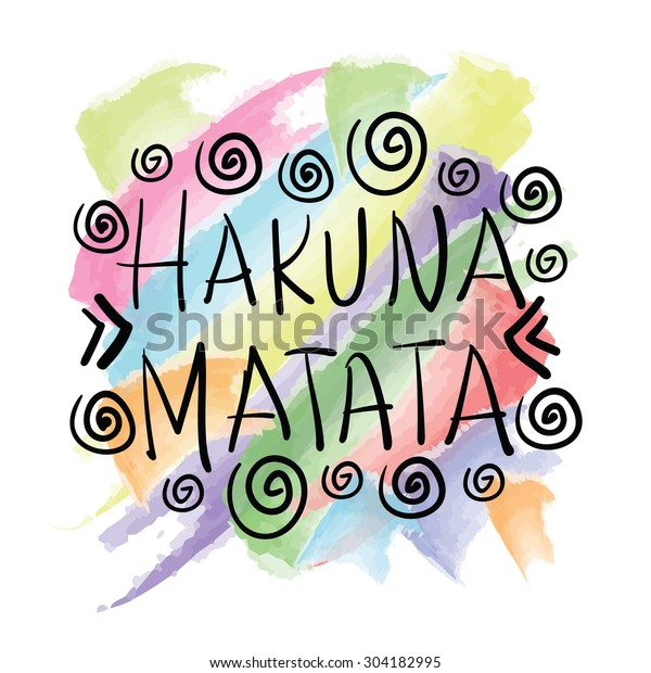 Hakuna Matata Quote Saying About Happiness Stock Vector ...