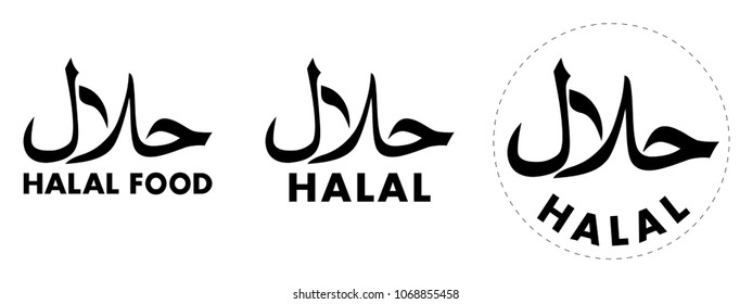 Halal (hallal / halaal meaning permissible in arabic) symbol with text under. Sign for allowed food and drinks by Islamic law. Three versions one with circle cutting path.
