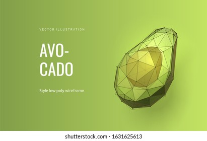Half avocado low poly illustration. Wireframe triangular cut exotic fruit, avocado pulp and pit, tropical agriculture polygonal art. Botanical poster, creative banner design layout