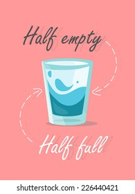 Half or empty Glass of Water