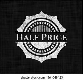 Half Price chalk emblem written on a blackboard