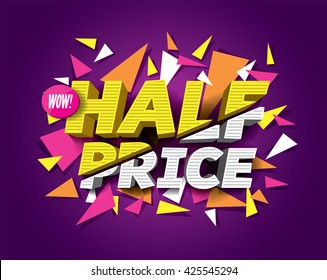 Half Price Sale concept with abstract triangle elements.
