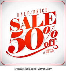 Half price sale design typographic design, 50 percents off clearance vector banner,  retro style