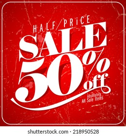 Half price sale poster, 50 percents off clearance vector banner