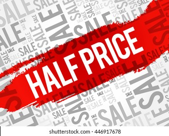 HALF PRICE Sale words cloud, business concept background