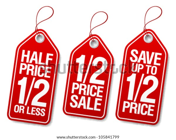 7f2c52e50bdaa Half Price Save Promotional Sale Labels Stock Vector (Royalty Free ...