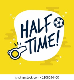Half-time sign for football or soccer game. Flat vector on yellow background.