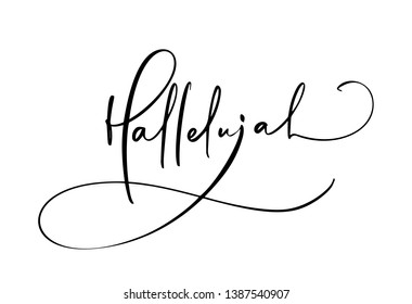 Hallelujah vector calligraphy text. Christian Bible phrase isolated on white background. Hand drawn vintage lettering illustration.