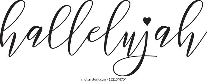 Hallelujah - word with heart. Hand drawn lettering quote. Vector illustration. Good for tattoo, scrap booking, posters, textiles, gifts.