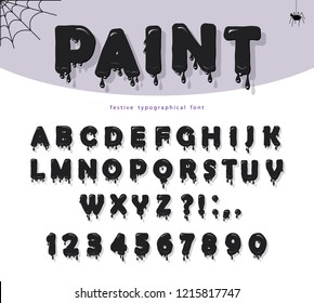 Halloween black paint slimy font. For posters, banners, room decoration.