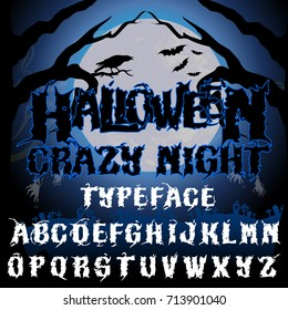 Halloween crazy night typeface. Stylish Halloween holiday font on dark background with fool moon, cemetery and ghosts. Good for labels, posters, greeting cards, banners.