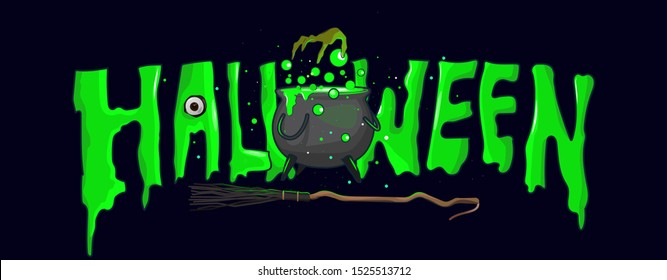 Halloween Green Witch Text Isolated banner With Witch hand brewing potion on the spooky witch pot, Witch broom and Eye, Vector