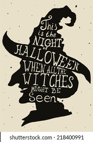 Halloween grungy card with witch in hat and quote. Lettering greeting cards for all holidays series.