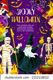 Halloween holiday greeting banner with october trick or treat night monster. Spooky skeleton, spider net and horror mummy, evil wizard, witch potion and cauldron festive poster for invitation design