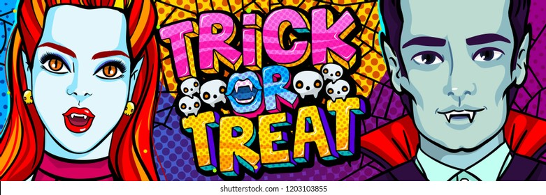 Halloween illustration. Vampires and Trick or Treat message in pop art style for Halloween party. Vector illustration