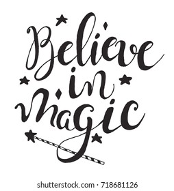 "Halloween label with Hand drawn magic wand vector illustration and quote ""Believe in magic"" inspirational lettering. Holiday poster"