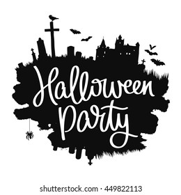 Halloween party. Trend calligraphy. Vector illustration on white background with a smear of black ink. Dracula's Castle, the cemetery and bats. Excellent holiday card.