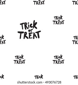 Halloween seamless pattern with trick or treat slogan. Beautiful vector background for decoration halloween designs. Cute minimalistic art elements on white backdrop.